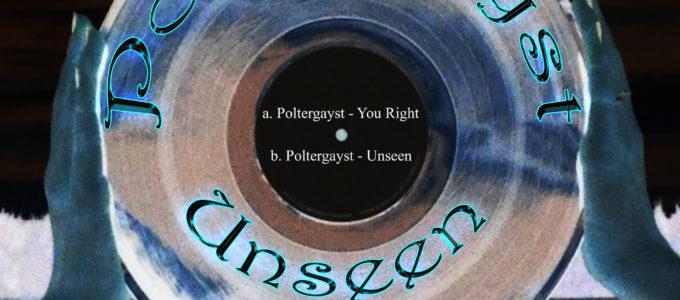 Poltergayst - Unseen